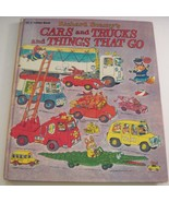 Richard Scarry's Cars and Trucks and Things That Go 1974 Golden Press Ha... - $24.74