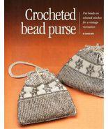 X788 Crochet Bead PATTERN ONLY Beaded Vintage Style Purse Pattern - $6.45