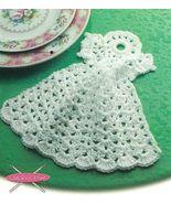 X836 Crochet PATTERN ONLY Angel Dishcloth Pattern Christmas - $9.50