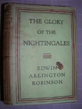 1930 GLORY NIGHTINGALES Edwin A. Robinson 1ST DJ poetry - $75.00