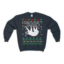 merry slothin christmas ugly sweatshirt - $29.95+