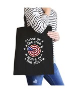 Land of The Free Home 4th of July Canvas Tote Bag For Pizza Lovers - $15.99