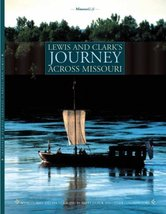 Lewis and Clark's Journey Across Missouri [Paperback] Dufur, Brett