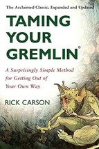 Taming Your Gremlin: A Surprisingly Simple Method for Getting Out of Your Own Wa image 2