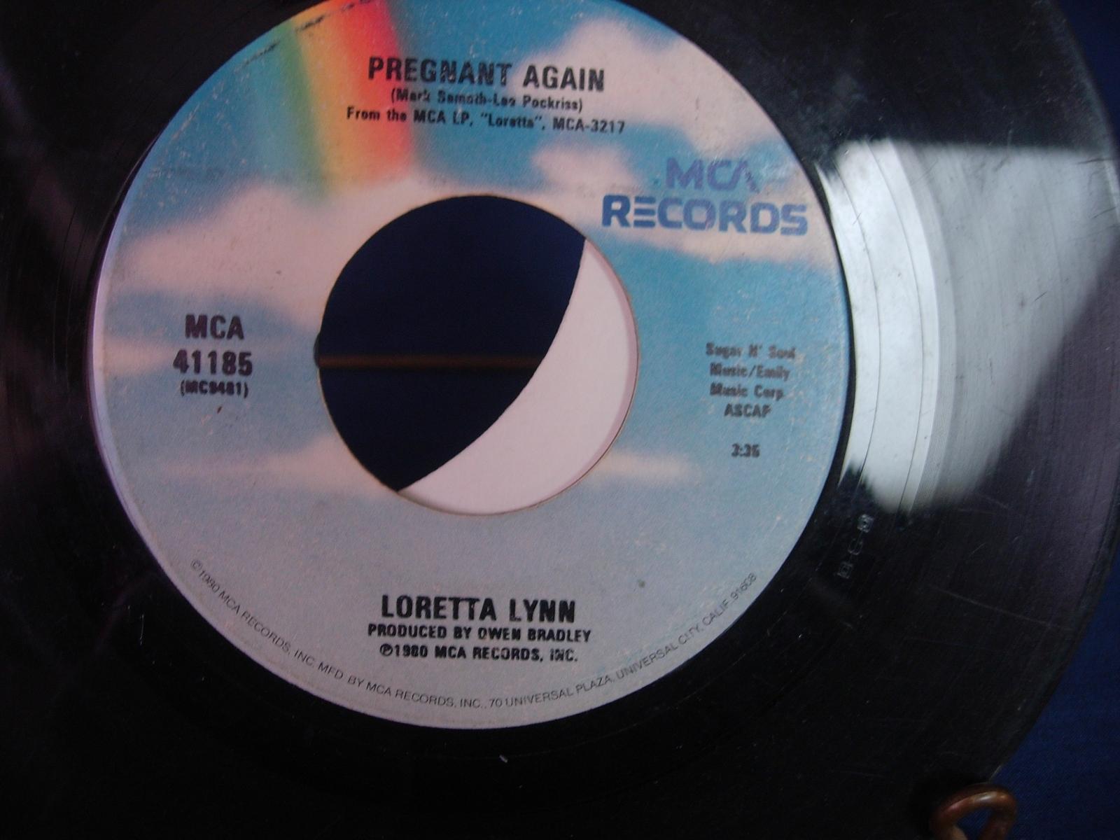 Loretta Lynn - Pregnant Again / You're A Cross I Can't Bear -  MCA 41185