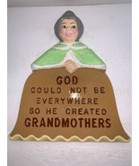 "Vintage Plaster ""God Could Not Be Everywhere So He Created Grandmothers"" Plaque - $10.00"