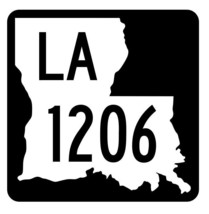 Louisiana State Highway 1206 Sticker Decal R6431 Highway Route Sign - $1.45+