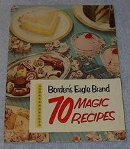 Vintage 70 Magic Recipes Bordon's Baking Cookbook 1952 - $5.00