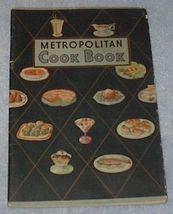 Metropolitan Cook Book, Recipes, Baking, Desserts - $5.00