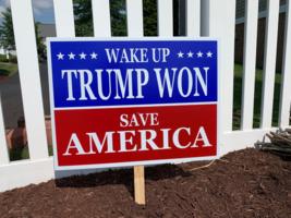 Trump Won Yard Sign - $22.95