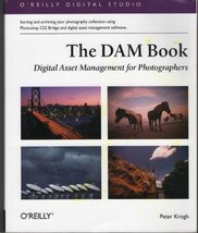 The DAM Book: Digital Asset Management for Photographers [Paperback] Kro... - $14.84