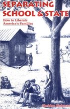 Separating School & State: How to Liberate America's Families [Paperback... - $4.74