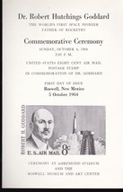 Dr. ROBERT GODDARD FIRST DAY OF ISSUE CEREMONY PROGRAM ROSWELL, NM 1964 - $10.38