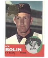 2012 Topps Heritage 1963 Buybacks #106 Bobby Bolin (50th Anniversary Log... - $7.50