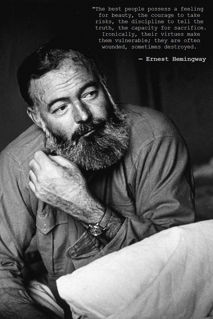 ERNEST HEMINGWAY POSTER 24x36 in quote Beauty Courage Truth Virtues IMPORT