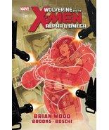 Wolverine & the X-Men: Alpha & Omega Brooks, Mark; Boschi, Roland and Wo... - $11.75