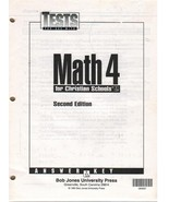 Math 4 for Christian Schools BJU Press 2nd Edition Test Answer Key Only - $7.75