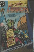 Who's Who in the Legion of Super-Heroes #4 [Comic] [Jan 01, 1988] DC Comics - $7.84