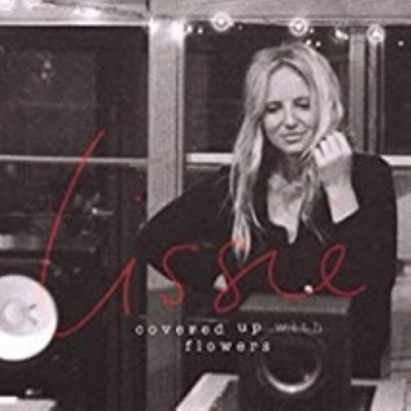 Covered up with Flowers by Lissie Cd