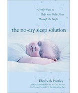 The No-Cry Sleep Solution: Gentle Ways to Help Your Baby Sleep Through t... - $19.79