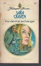 The Devil At Archangel (Harlequin Presents . . ., #251) [Mass Market Paperback]