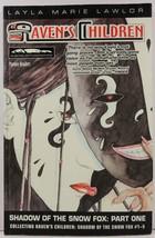 Raven's Children Shadow of the Snow Fox Part One - $7.75