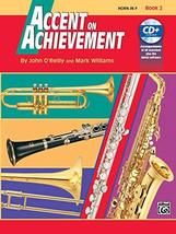 Accent on Achievement: Horn in F, Book 2 [Paperback] O'Reilly, John and Williams image 2
