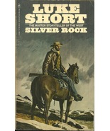 SILVER ROCK Luke Short - WESTERN NOVEL - KOREAN WAR VET & COLORADO SILVE... - £4.02 GBP