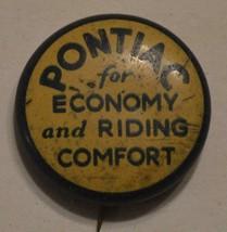 "PONTIAC for economy and riding comfort 3/4"" vintage pinback - $19.99"
