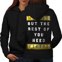 Need Therapy Sweatshirt Hoody Funny Quote Women Hoodie Back - $21.99+