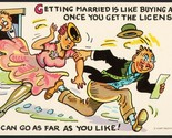 Vintage postcard GETTING MARRIED IS LIKE BUYING A CAR Curt Teich comic cartoon