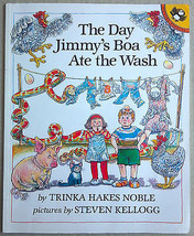 The Day Jimmy's Boa Ate the Wash by Trinka Hakes Noble (1992, Paperback ... - $3.95