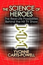 The Science of Heroes: The Real-Life Possibilities Behind the Hit TV Sho... - $1.98