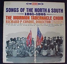 Columbia LP Record; Songs Of The North & South 1861-1865 Mormon Choir - $0.99