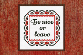 Cross Stitch Pattern Ornament Be nice or leave - $4.50