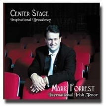 CENTER STAGE (INSPIRATIONAL BROADWAY) by Mark Forrest