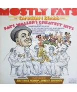 Mostly Fats: Plays Fats Waller's GreaThe Canadian Brasstest Hits Plus Tu... - $14.96