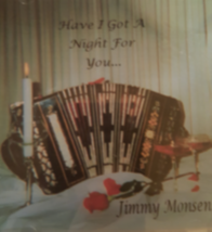 Have I Got a Night For You by Jimy Monsen Cd  image 1