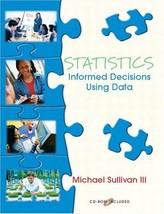 Statistics: Informed Decisions Using Data Sullivan, Michael - $38.60