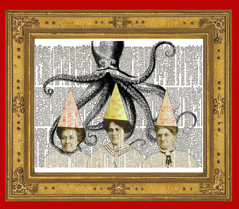 Imminent Danger - VINTAGE LADIES with OCTOPUS Original Color Collage Beautiful U