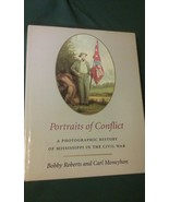 RARE Portraits of Conflict: Photographic History of Mississippi in the C... - $90.00
