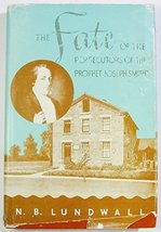 The Fate of the Persecutors of the Prophet Joseph Smith [Hardcover] N. B... - $25.00