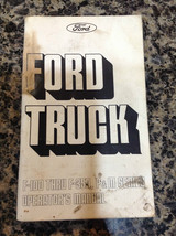 Ford Truck Operator's Manual 1975 F-100 thru F-350, P&M Series - $10.82