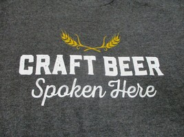 Women's T Shirt Sz Small S Craft Beer Spoken Here - You Had Me At Craft  - $9.89