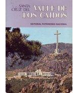 National Monument of the Santa Cruz Del Valle De Los Caidos, Tourist Gui... - $40.00