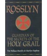 Rosslyn by Marilyn Hopkins, Tim Wallace-Murphy (1999) - $14.00