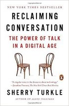 Reclaiming Conversation: The Power of Talk in a Digital Age by Sherry Turkle Rep image 2