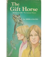 The Gift Horse by Sheila Hayes 1978 Vintage Scholastic Paperback - $16.82