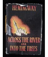 1950 1st Edition Across The River & Into The Trees Hemingway - $70.00