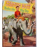 CIRCUS BOY Under the Big Top 1957 TV Edition UN... - $12.00
